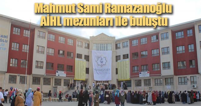 Mahmut Sami Ramazanoğlu AİHL mezunları ile buluştu