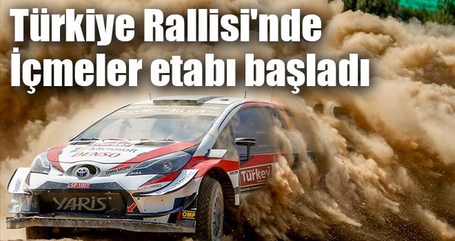 Türkiye Rallisi'nde İçmeler etabı başladı