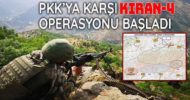 PKK'ya karşı Kıran-4 Operasyonu başladı