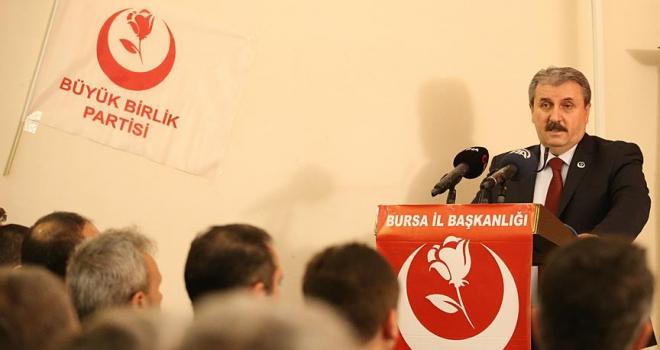 BBP Genel Başkanı Destici: Yerel seçimlerde Cumhur İttifakının ruhuna bağlıyız