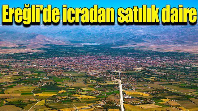 Ereğli'de icradan satılık daire