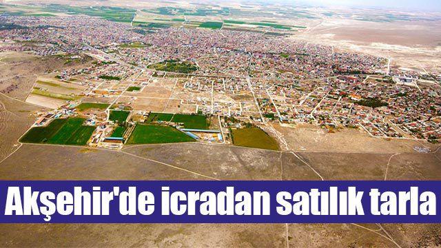Akşehir'de icradan satılık tarla