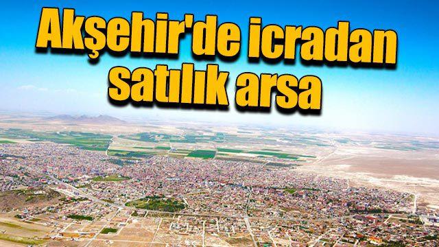 Akşehir'de icradan satılık arsa