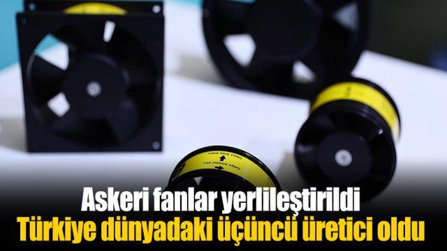Askeri fanlar yerlileştirildi, Türkiye dünyadaki üçüncü üretici oldu