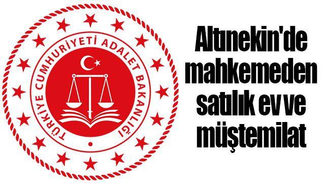 Altınekin'de mahkemeden satılık ev ve müştemilat