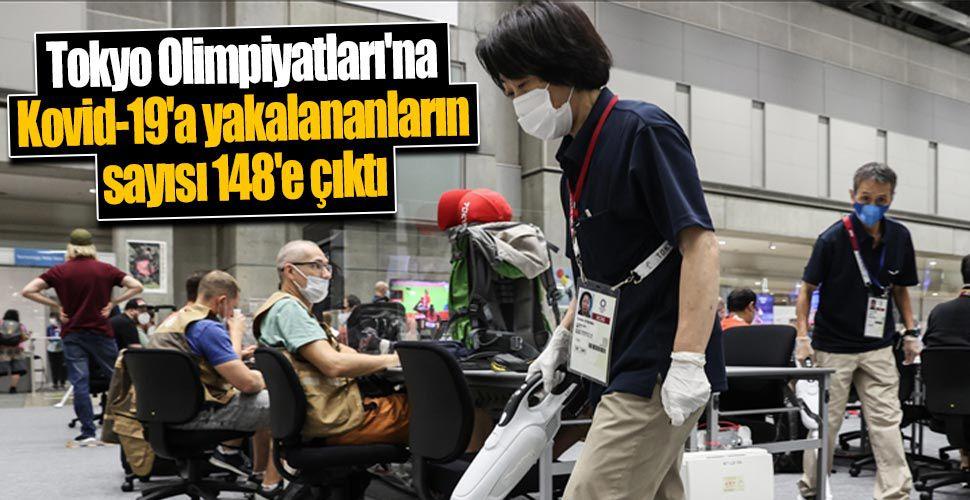 Tokyo Olimpiyatları'na Kovid-19'a yakalananların sayısı 148'e çıktı