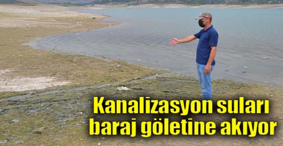 Kanalizasyon suları baraj göletine akıyor