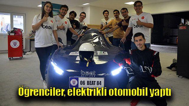 Öğrenciler, elektrikli otomobil yaptı