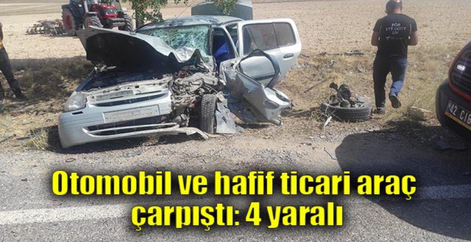 Otomobil ve hafif ticari araç çarpıştı: 4 yaralı