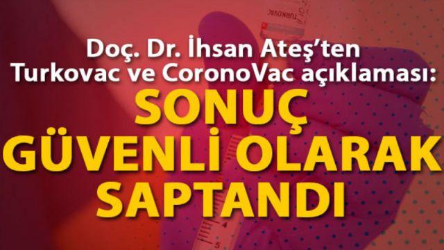 Turkovac ve CoronoVac'la ilgili flaş açıklama