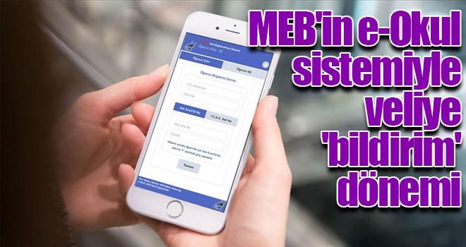 MEB'in e-Okul sistemiyle veliye 'bildirim' dönemi