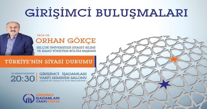Prof. Dr. Orhan Gökçe'den konferans