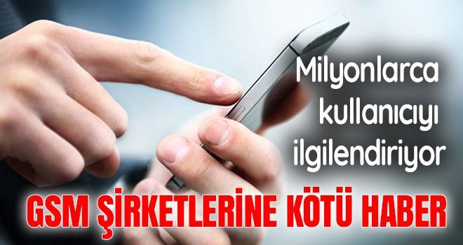 Ödenmeyen telefon faturalarından haciz işlemi başlatan GSM şirketlerine kötü haber