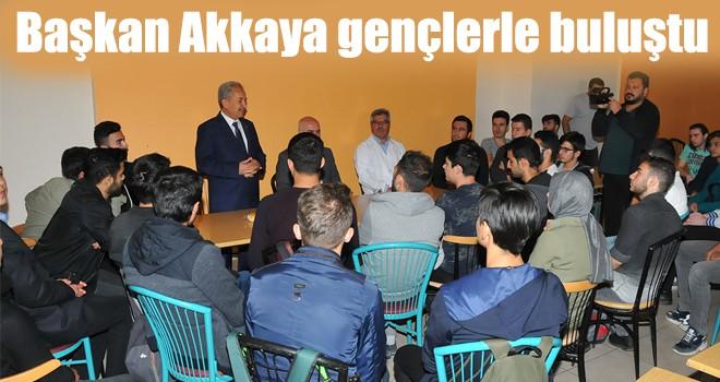 Başkan Akkaya gençlerle buluştu