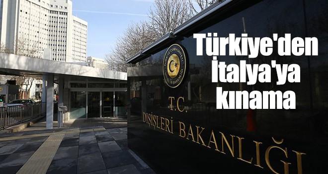 Türkiye'den İtalya'ya kınama
