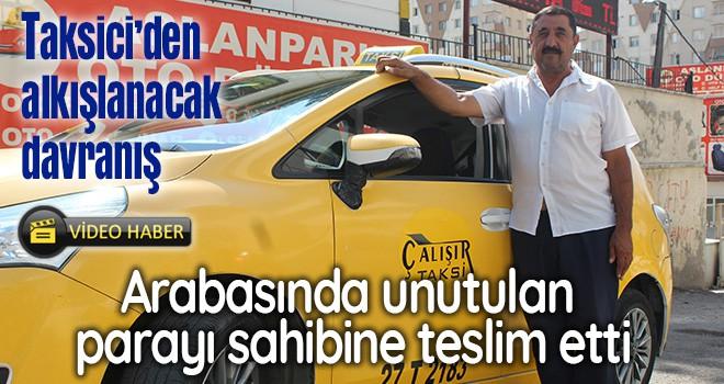 Taksisinde unutulan 87 bin lirayı sahibine teslim etti